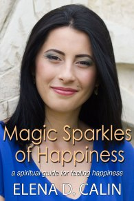 Magic Sparkles of Happiness - author Elena D. Calin